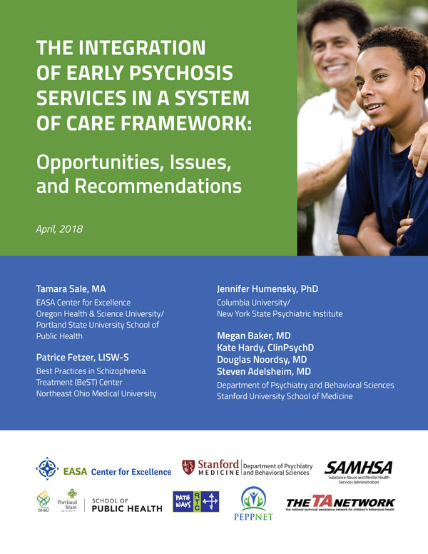 Integration of Early Psychosis Services in a System of Care Framework