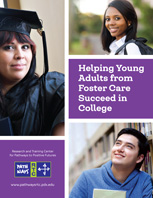 Helping Young Adults from Foster Care Succeed in College cover [enable images to see]