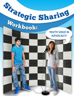 Strategic Sharing Workbook: Youth Voice in Advocacy cover image [enable images to see]